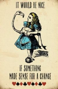 Alice In Wonderland It Would Be Nice If Something Made... fridge magnet  (og)